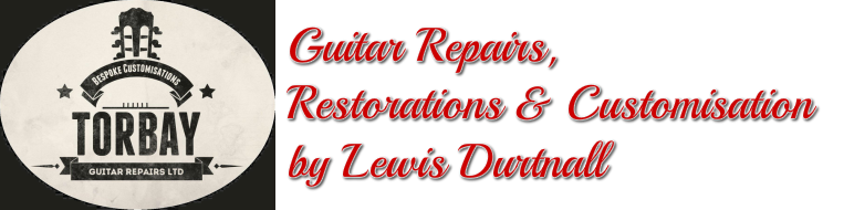 Guitar Repairs, Restorations & Customisation by Lewis Durtnall